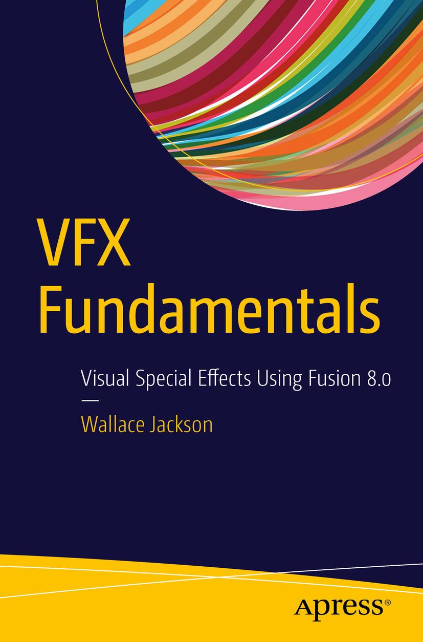 Jackson, Wallace - VFX Fundamentals, e-bok