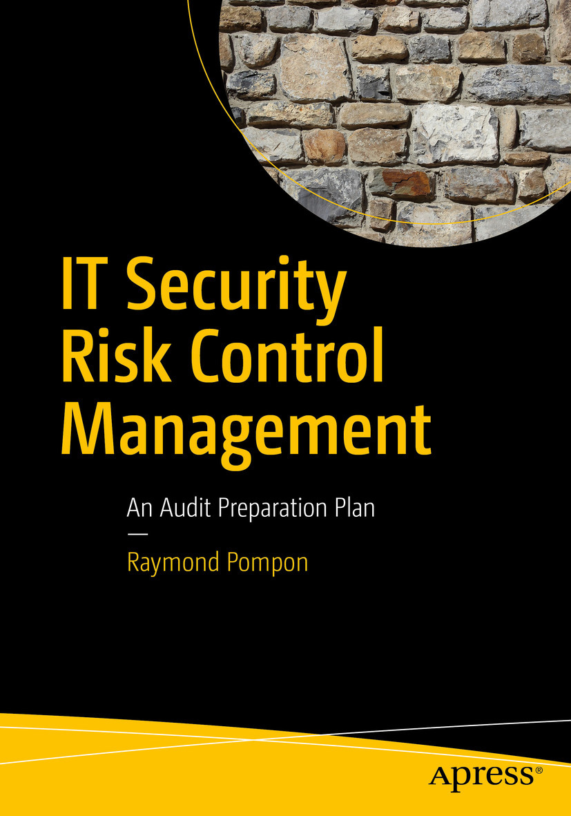 Pompon, Raymond - IT Security Risk Control Management, e-kirja