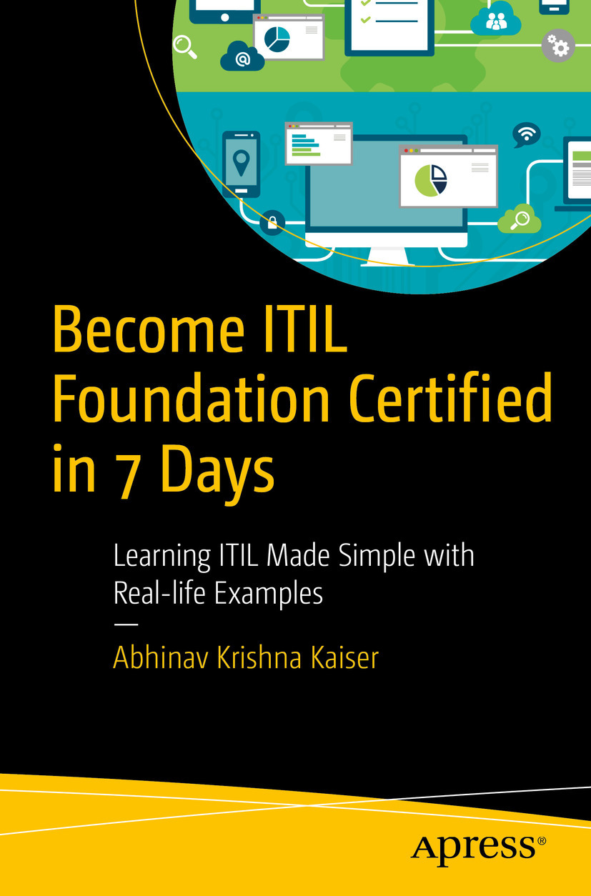 Kaiser, Abhinav Krishna - Become ITIL Foundation Certified in 7 Days, ebook