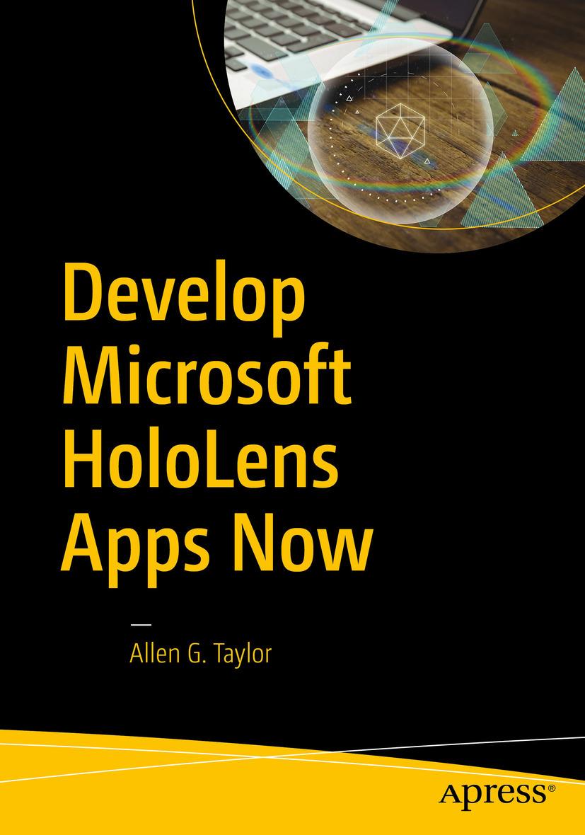 Taylor, Allen G. - Develop Microsoft HoloLens Apps Now, ebook