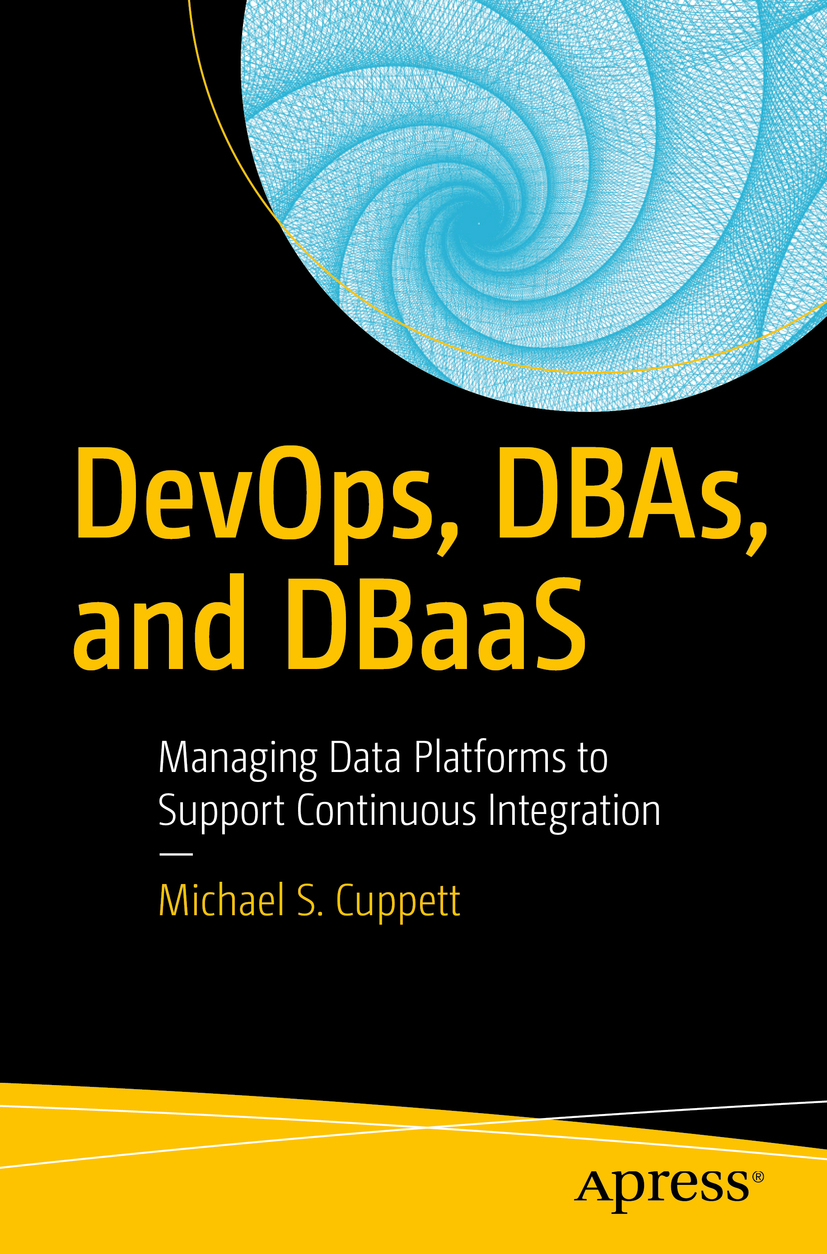 Cuppett, Michael S. - DevOps, DBAs, and DBaaS, ebook