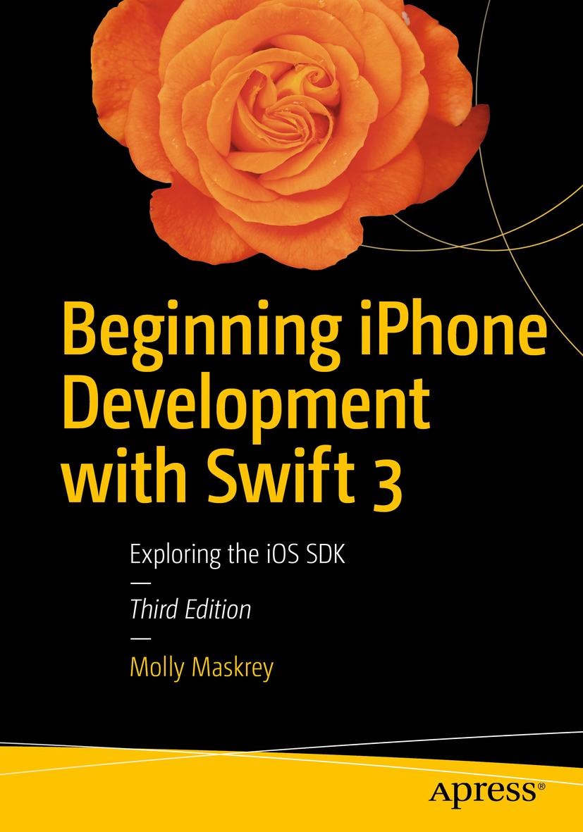 LAMARCHE, JEFF - Beginning iPhone Development with Swift 3, e-bok