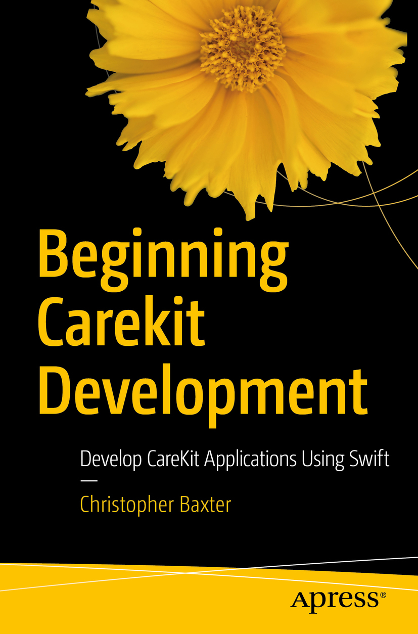 Baxter, Christopher - Beginning CareKit Development, ebook