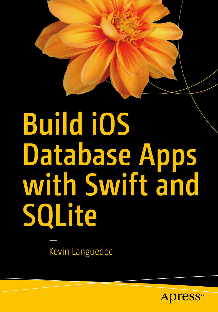 Languedoc, Kevin - Build iOS Database Apps with Swift and SQLite, ebook