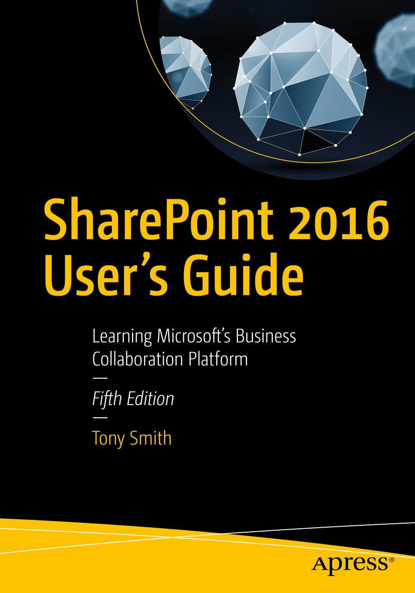 Smith, Tony - SharePoint 2016 User's Guide, ebook