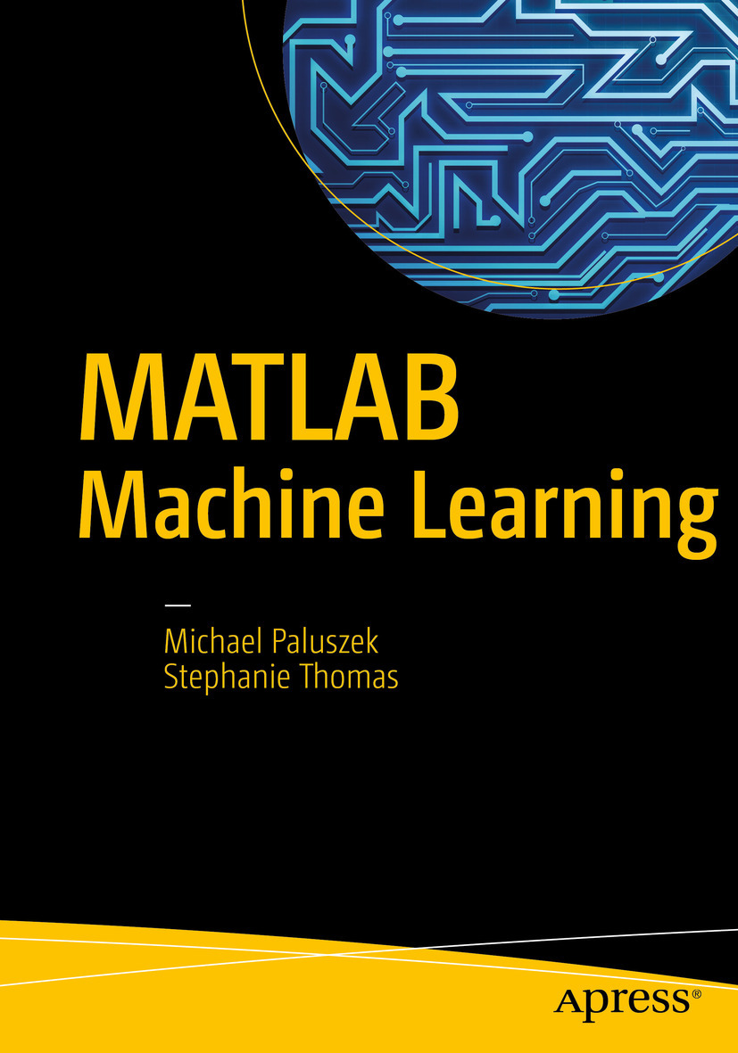Paluszek, Michael - MATLAB Machine Learning, e-kirja