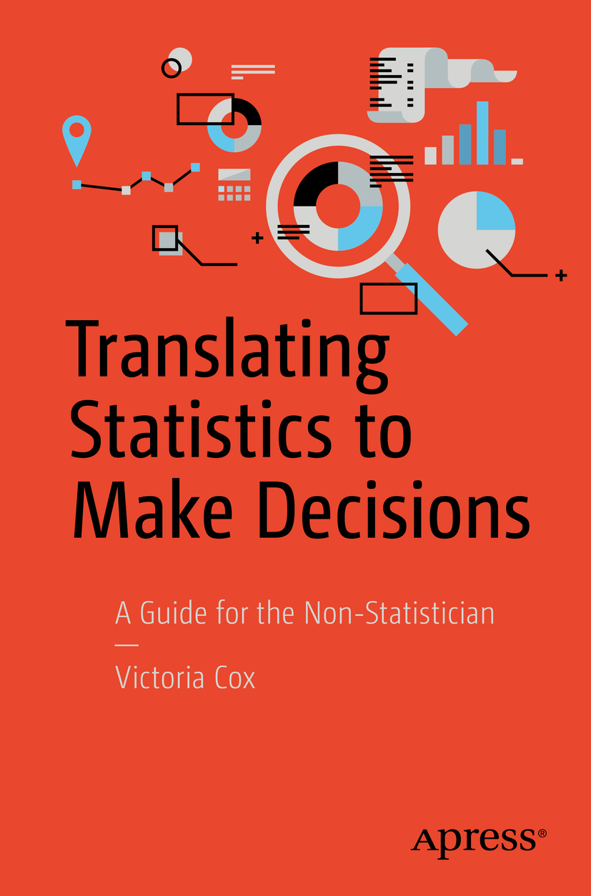 Cox, Victoria - Translating Statistics to Make Decisions, ebook