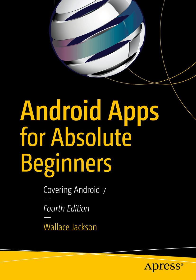 Jackson, Wallace - Android Apps for Absolute Beginners, e-bok