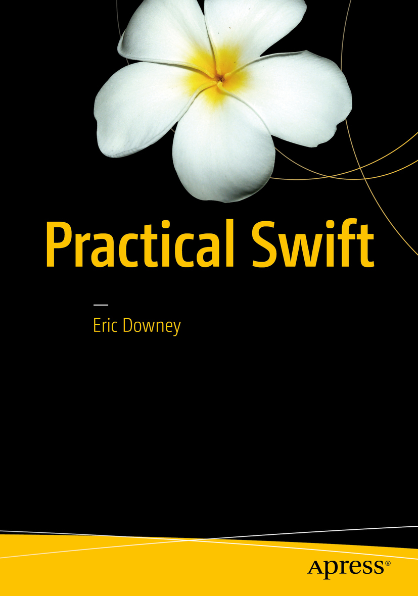 Downey, Eric - Practical Swift, e-kirja