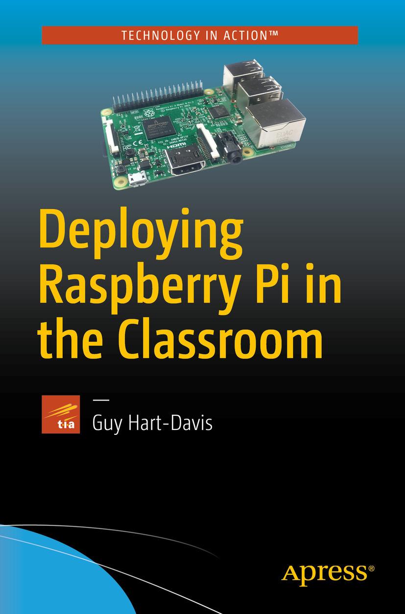 Hart-Davis, Guy - Deploying Raspberry Pi in the Classroom, ebook