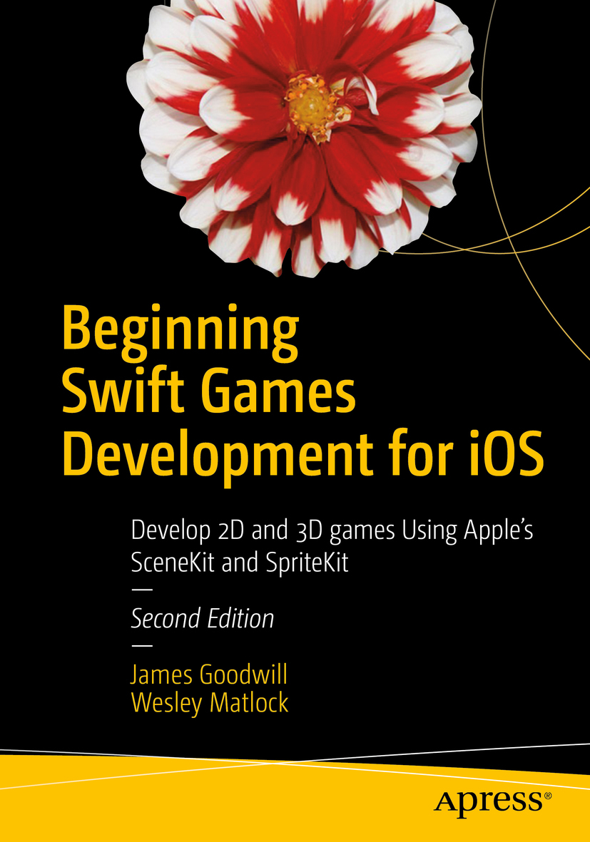 Goodwill, James - Beginning Swift Games Development for iOS, ebook