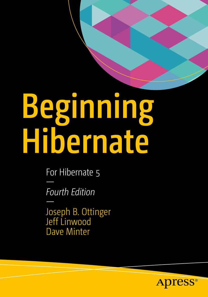 Linwood, Jeff - Beginning Hibernate, ebook
