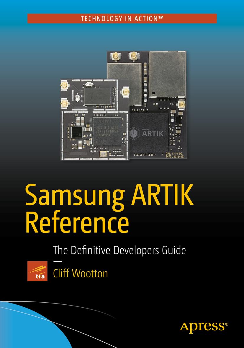 Wootton, Cliff - Samsung ARTIK Reference, ebook