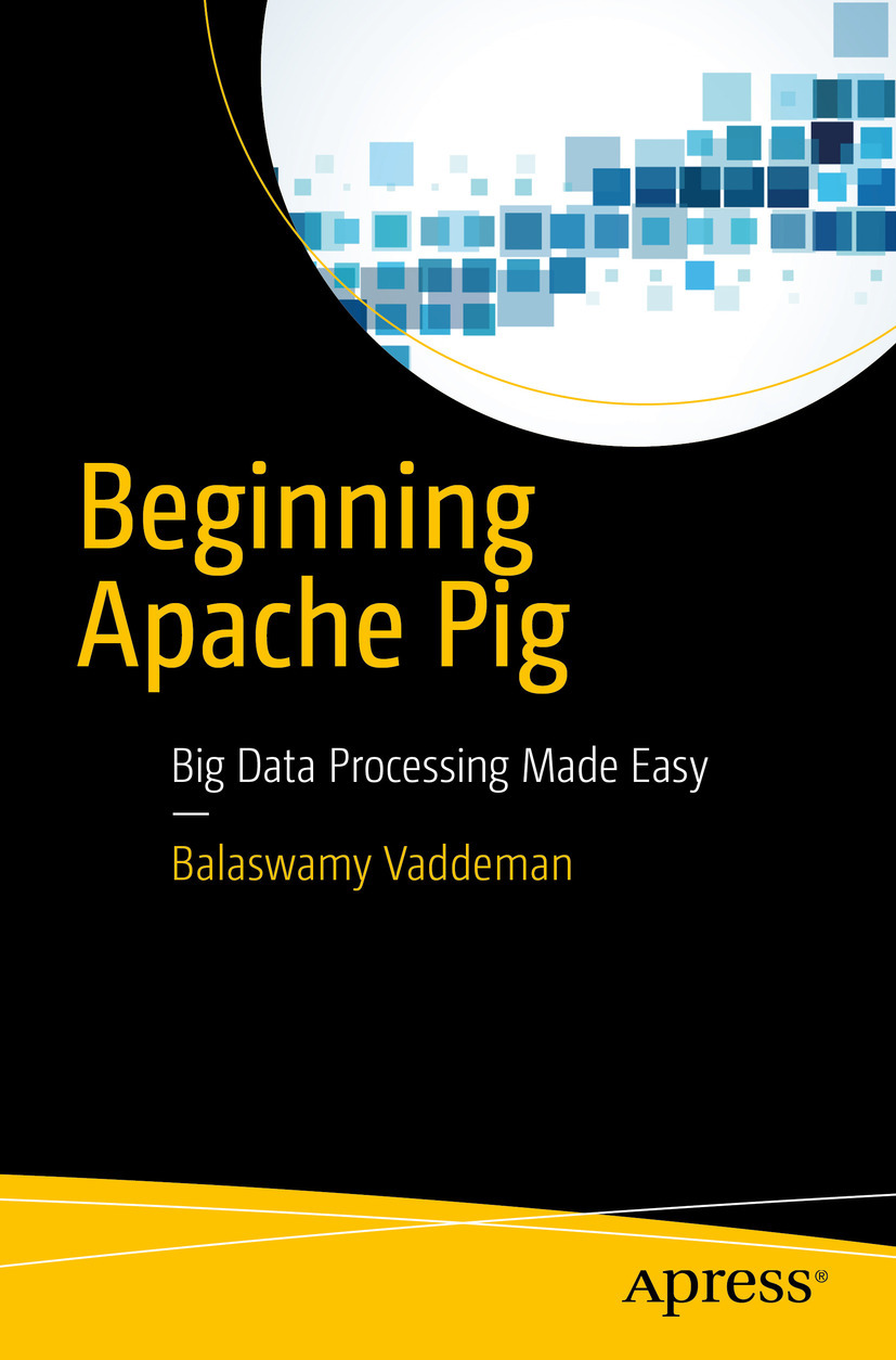 Vaddeman, Balaswamy - Beginning Apache Pig, ebook