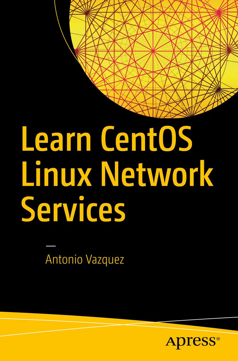 Vazquez, Antonio - Learn CentOS Linux Network Services, ebook