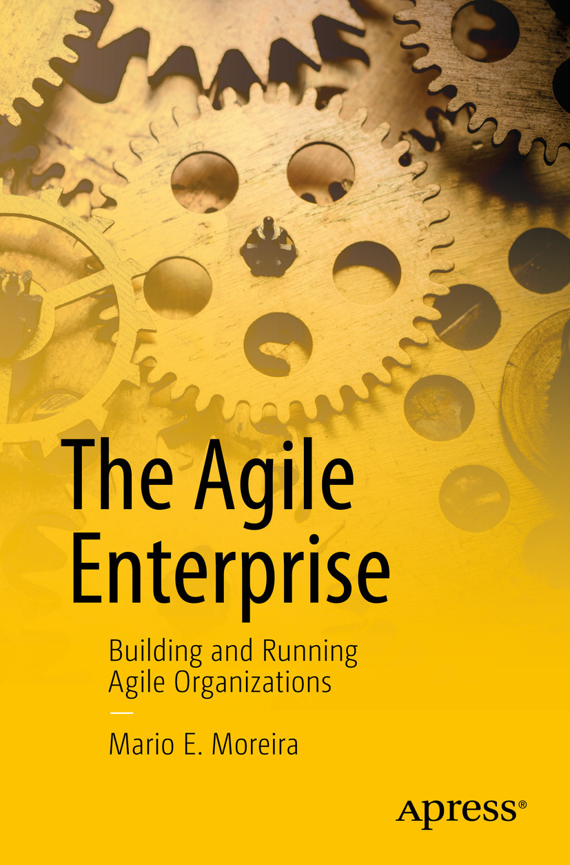 Moreira, Mario E. - The Agile Enterprise, ebook