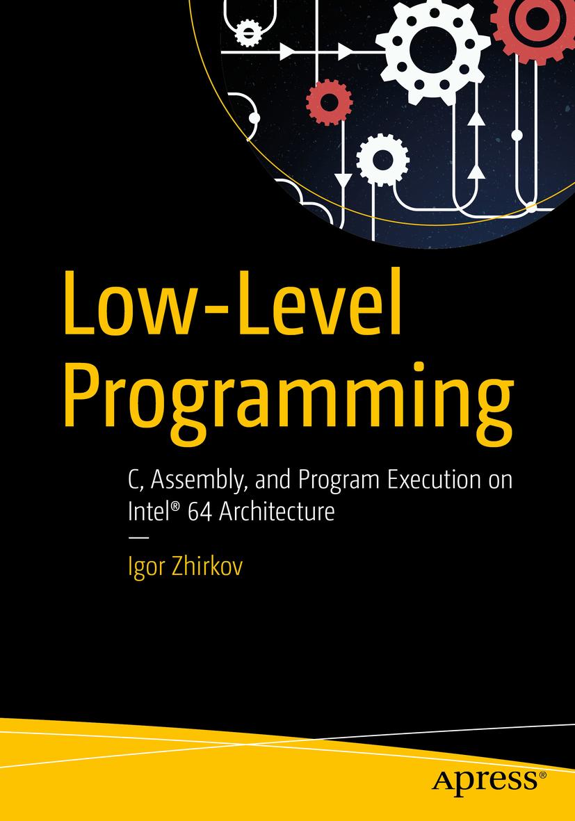Zhirkov, Igor - Low-Level Programming, ebook