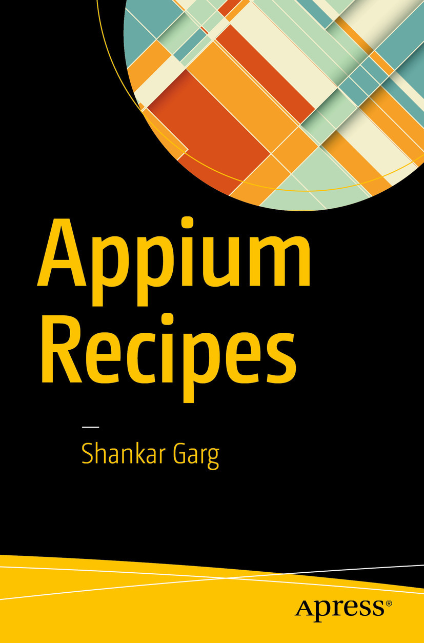 Garg, Shankar - Appium Recipes, ebook