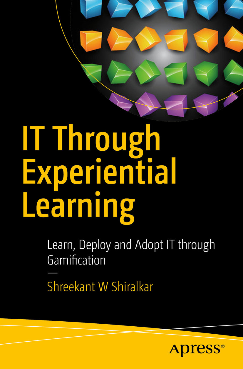 Shiralkar, Shreekant W - IT Through Experiential Learning, ebook