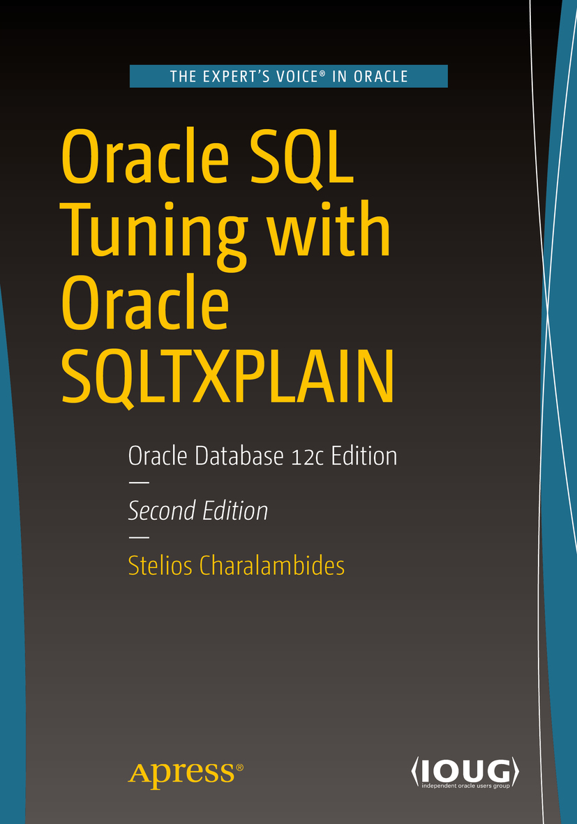 Charalambides, Stelios - Oracle SQL Tuning with Oracle SQLTXPLAIN, ebook