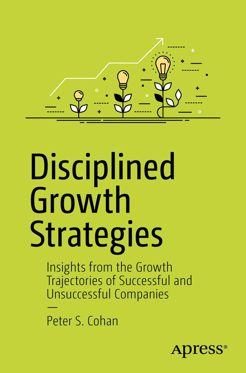 Cohan, Peter S. - Disciplined Growth Strategies, ebook