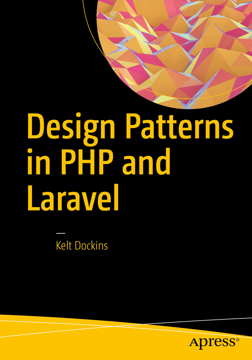Dockins, Kelt - Design Patterns in PHP and Laravel, ebook