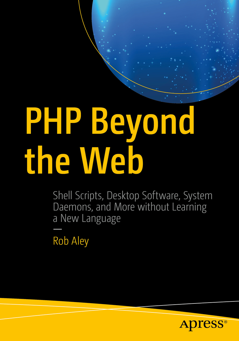 Aley, Rob - PHP Beyond the Web, ebook