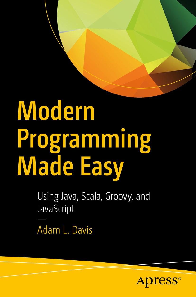 Davis, Adam L. - Modern Programming Made Easy, ebook