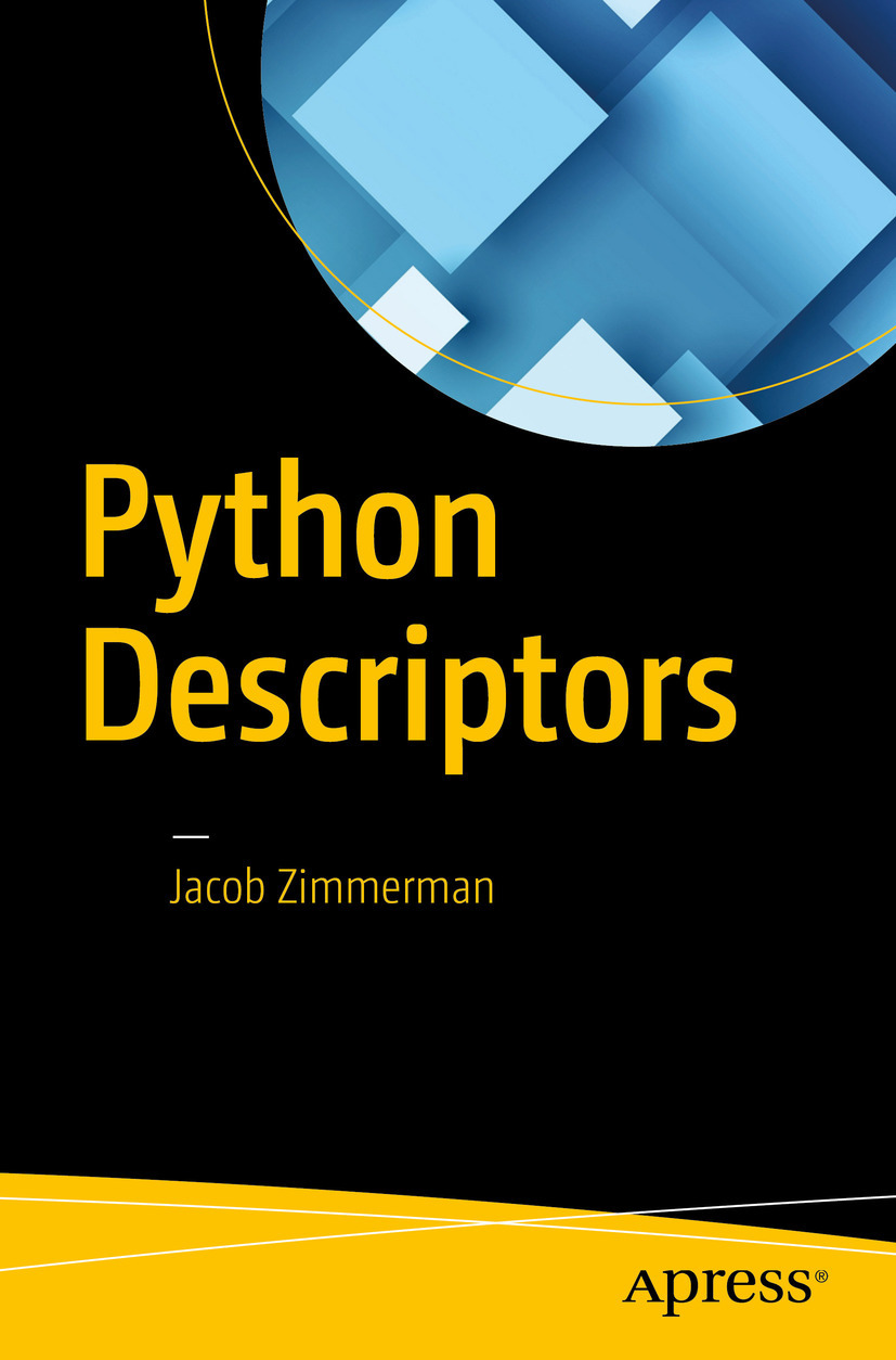 Zimmerman, Jacob - Python Descriptors, ebook