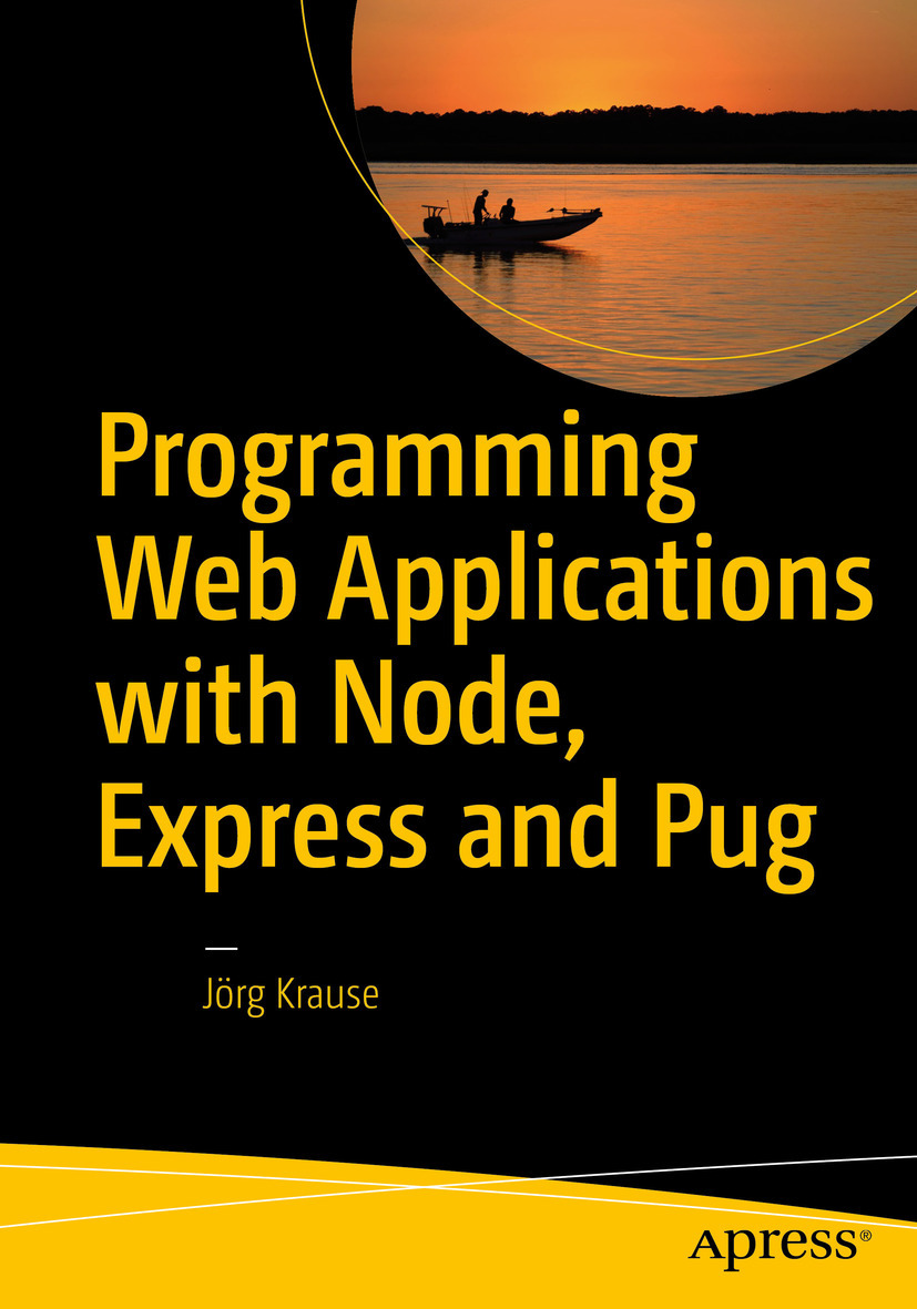 Krause, Jörg - Programming Web Applications with Node, Express and Pug, ebook
