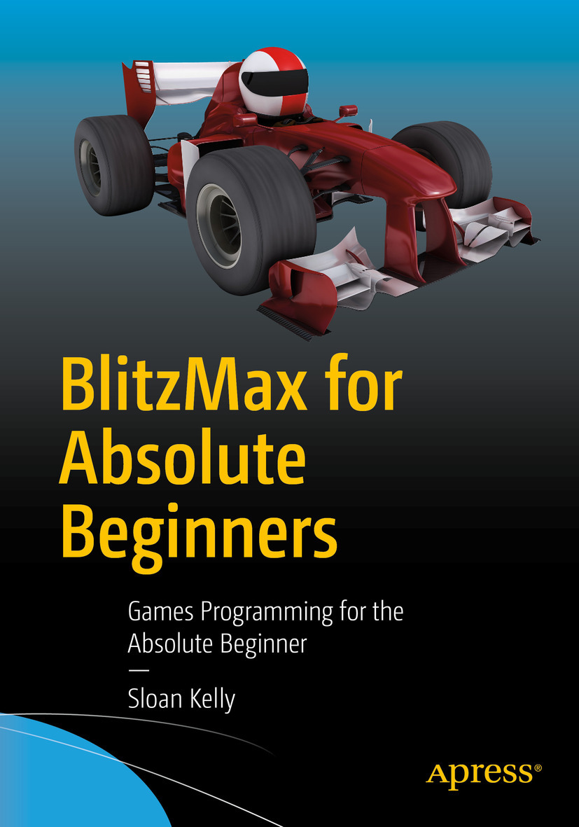 Kelly, Sloan - BlitzMax for Absolute Beginners, ebook