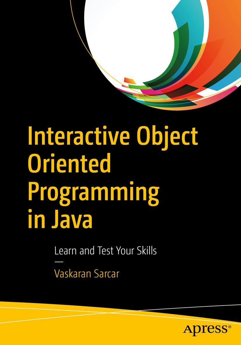 Sarcar, Vaskaran - Interactive Object Oriented Programming in Java, ebook