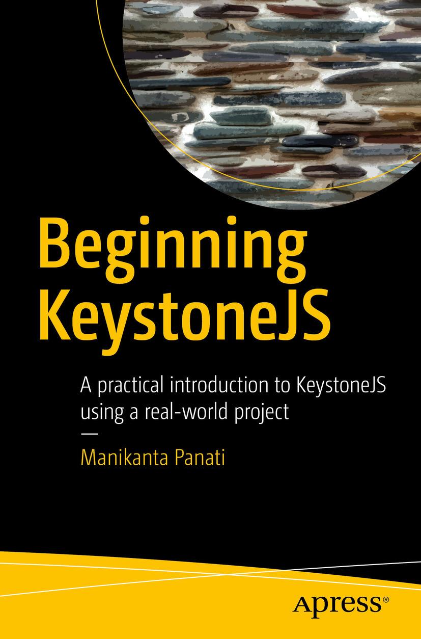 Panati, Manikanta - Beginning KeystoneJS, ebook