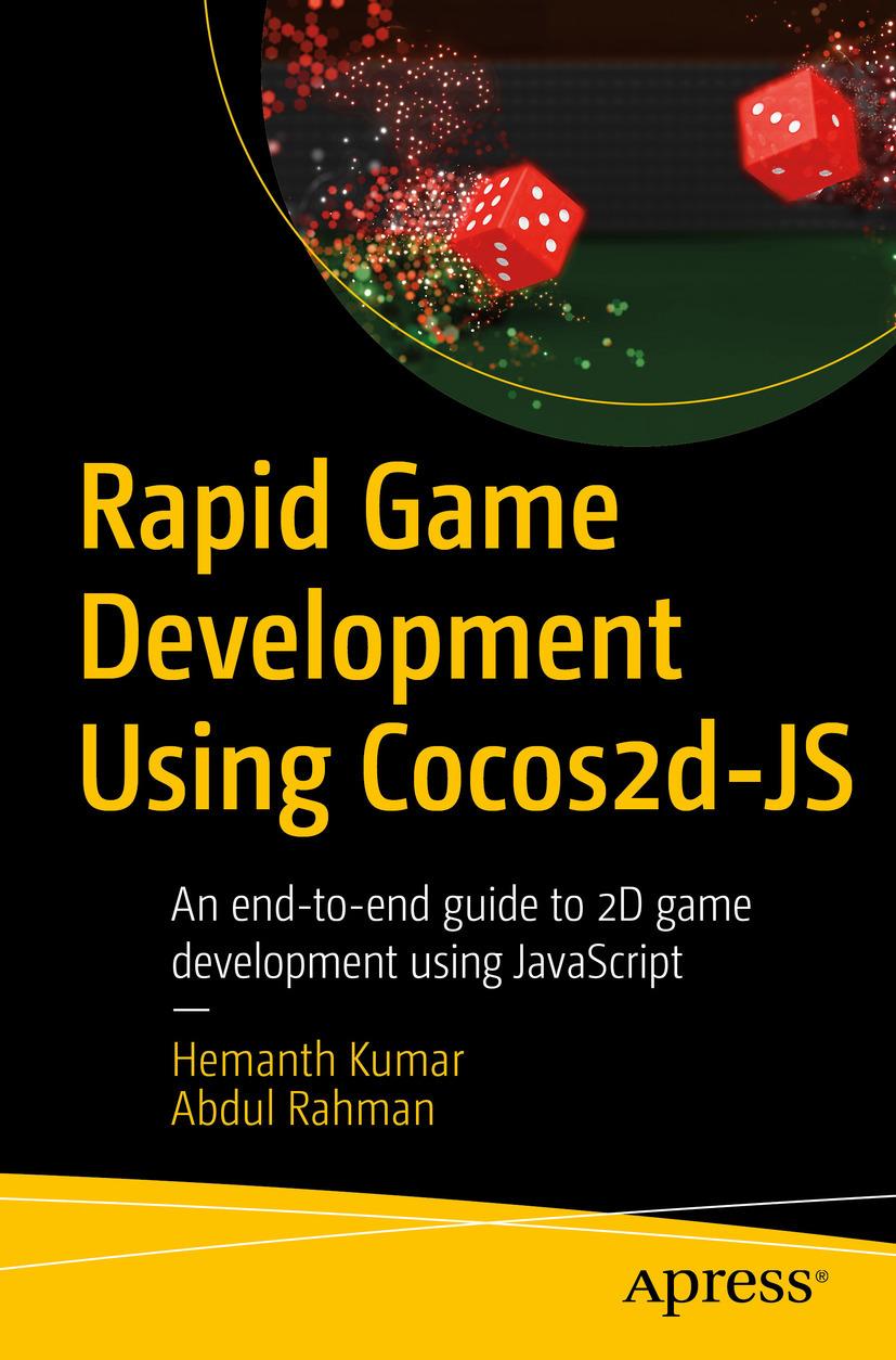 Kumar, Hemanth - Rapid Game Development Using Cocos2d-JS, ebook