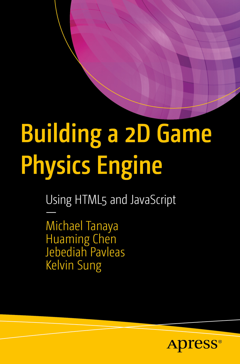 Chen, Huaming - Building a 2D Game Physics Engine, e-bok