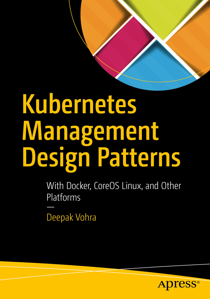 Vohra, Deepak - Kubernetes Management Design Patterns, ebook