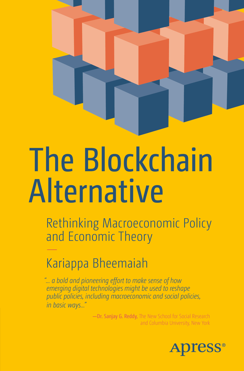 Bheemaiah, Kariappa - The Blockchain Alternative, ebook