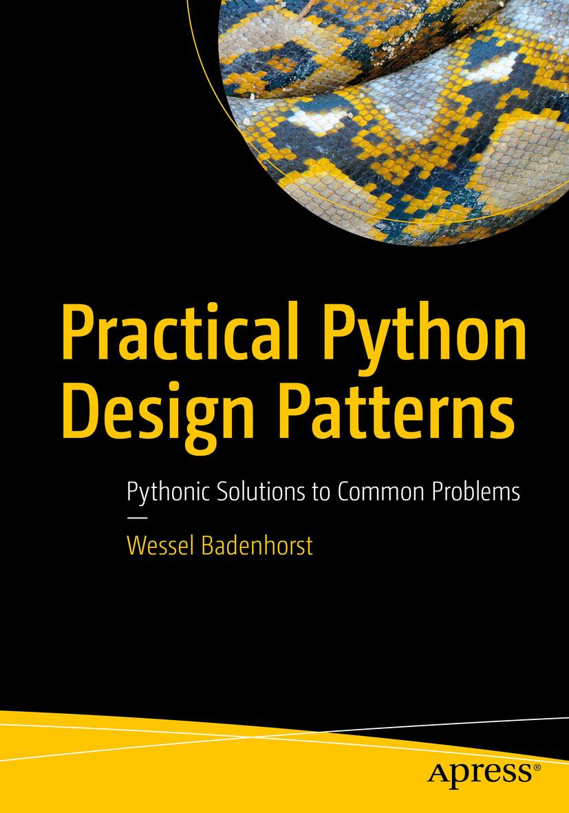 Badenhorst, Wessel - Practical Python Design Patterns, ebook