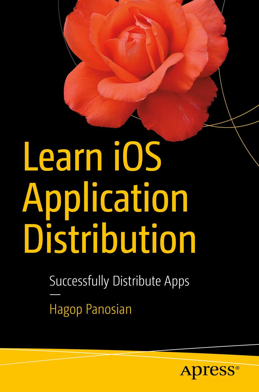 Panosian, Hagop - Learn iOS Application Distribution, ebook