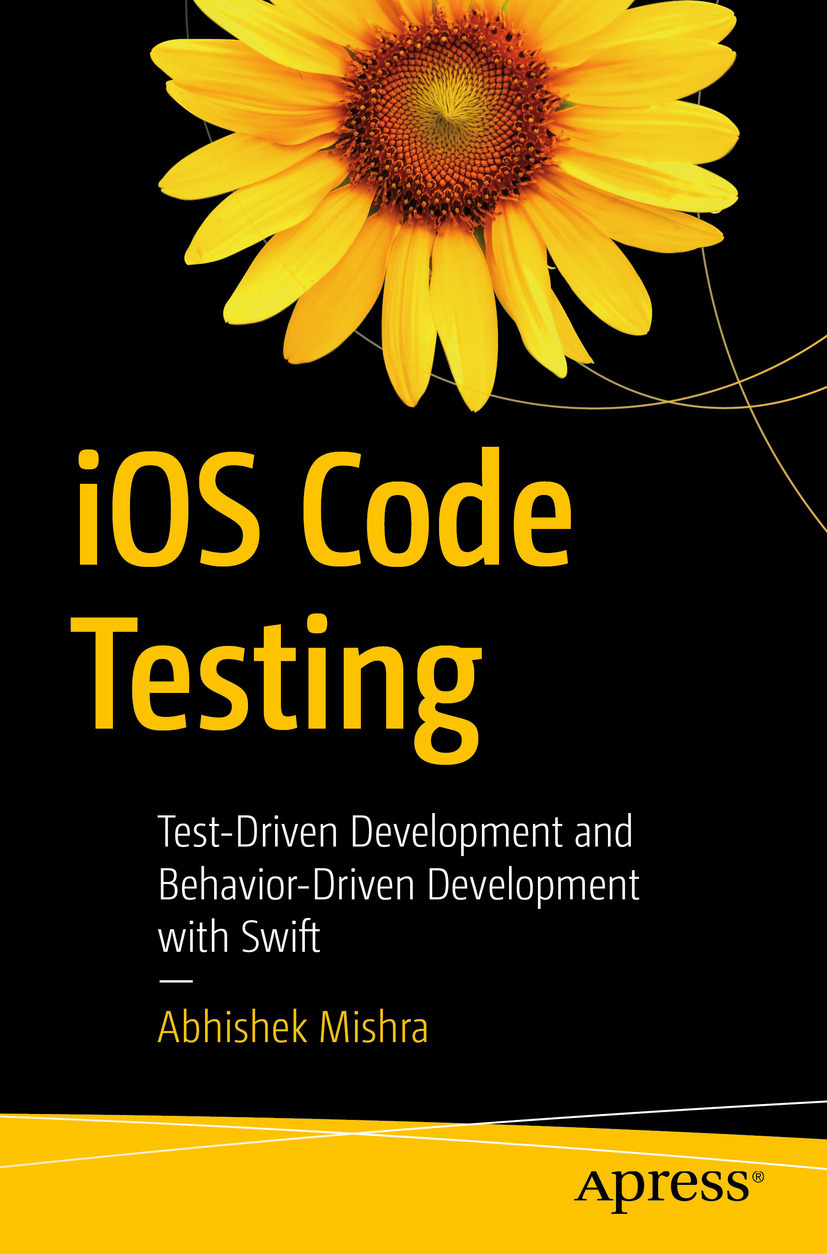 Mishra, Abhishek - iOS Code Testing, e-bok