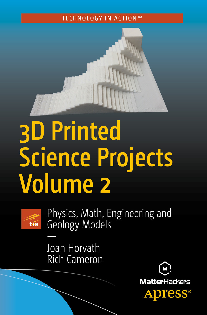 Cameron, Rich - 3D Printed Science Projects Volume 2, e-bok