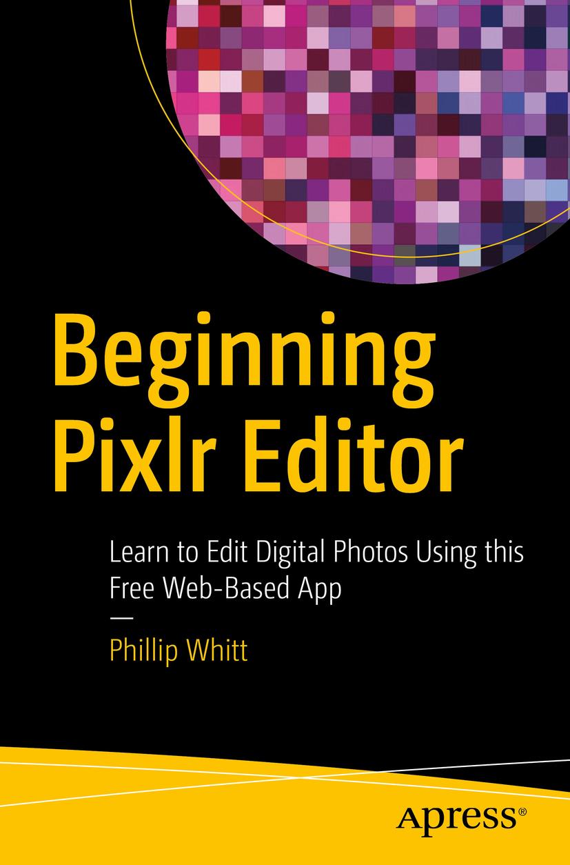 Whitt, Phillip - Beginning Pixlr Editor, ebook