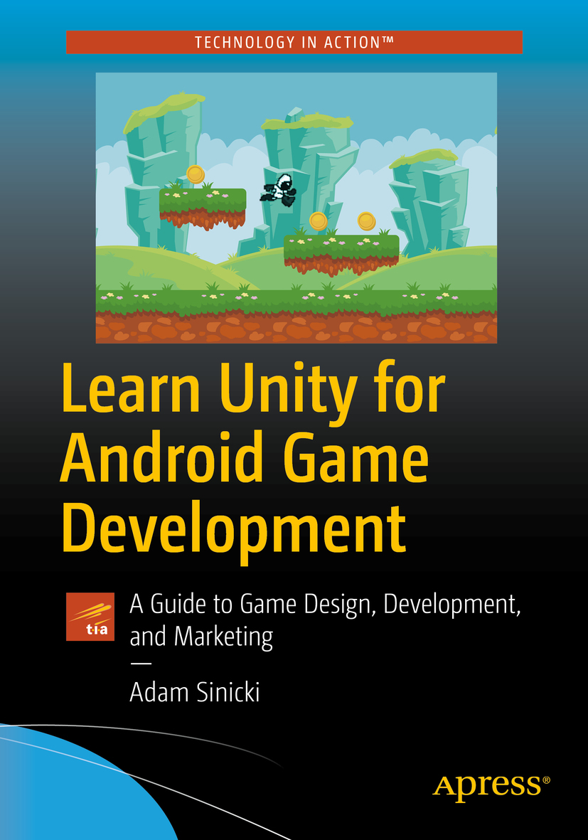 Sinicki, Adam - Learn Unity for Android Game Development, e-kirja