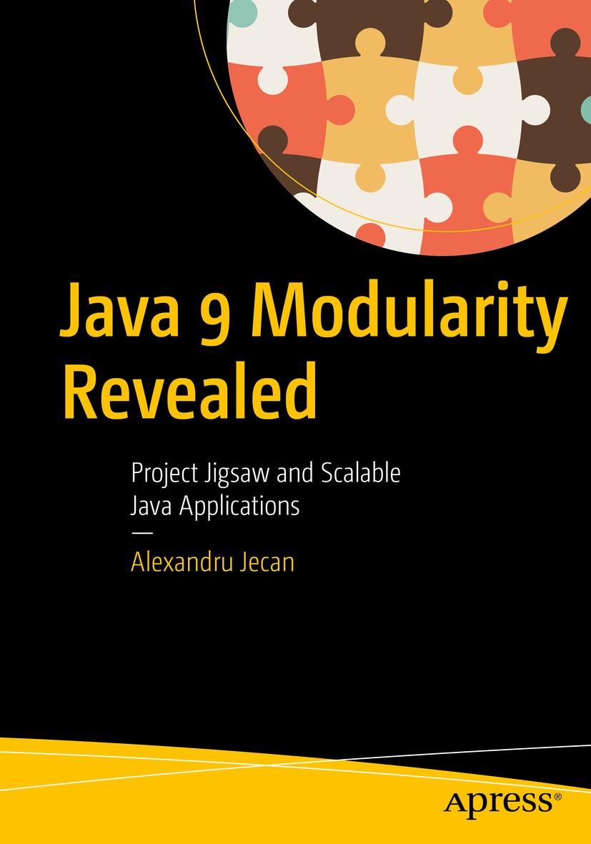 Jecan, Alexandru - Java 9 Modularity Revealed, ebook