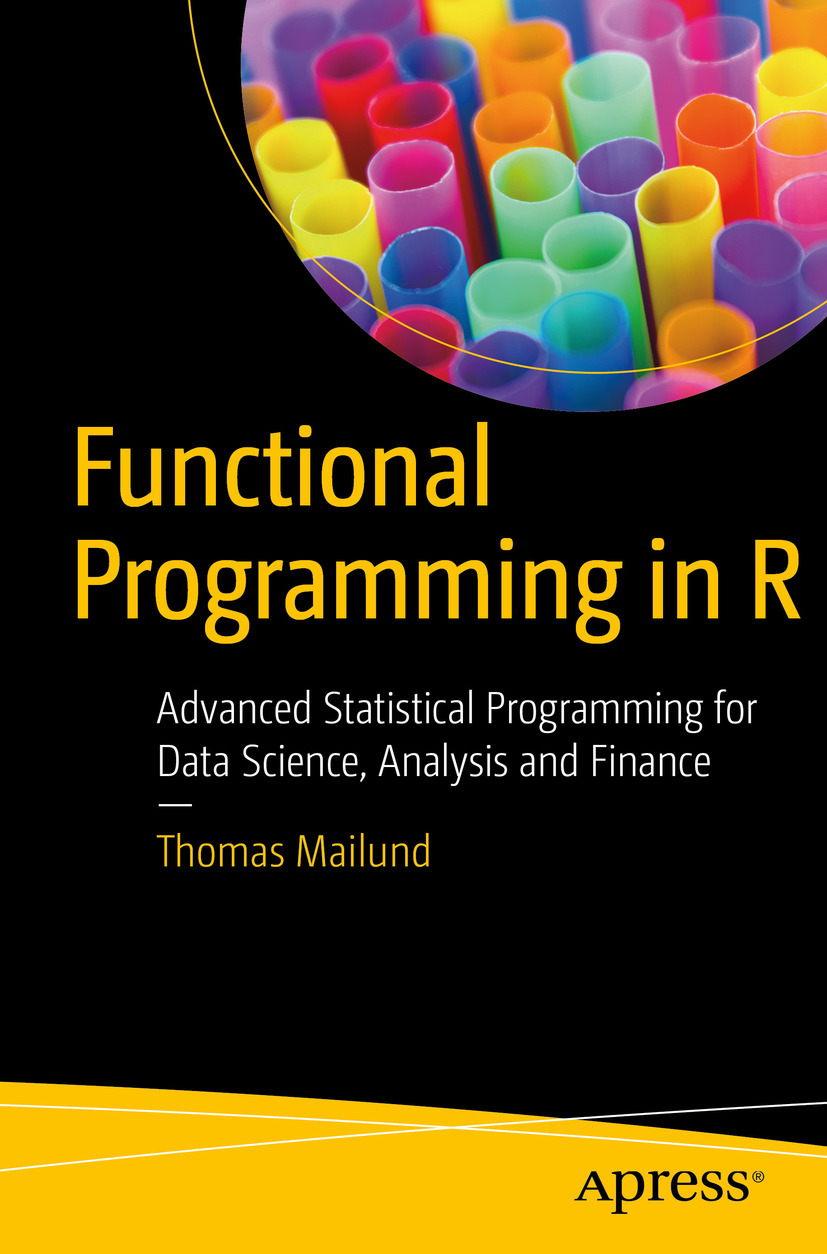 Mailund, Thomas - Functional Programming in R, ebook