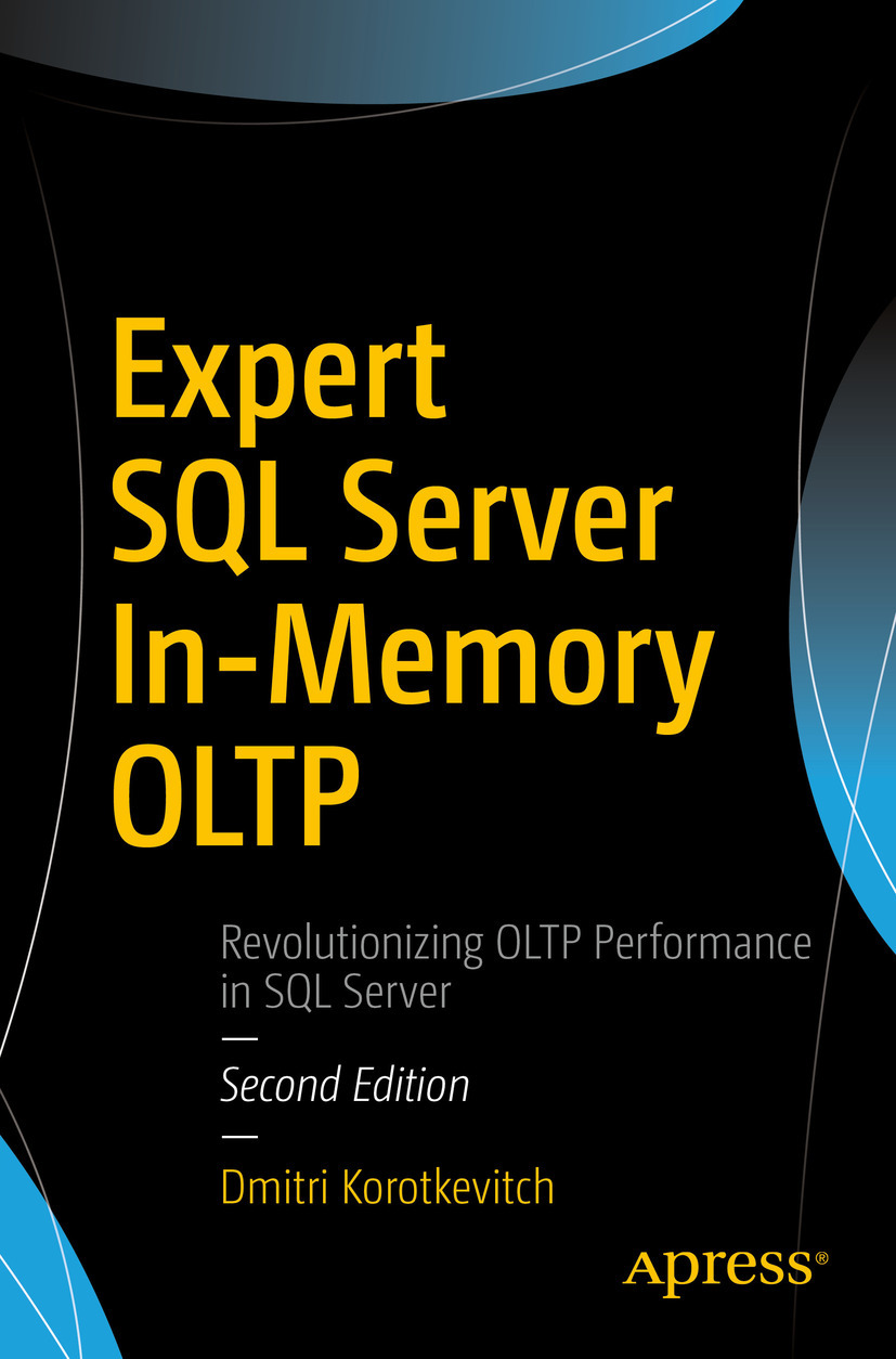 Korotkevitch, Dmitri - Expert SQL Server In-Memory OLTP, ebook