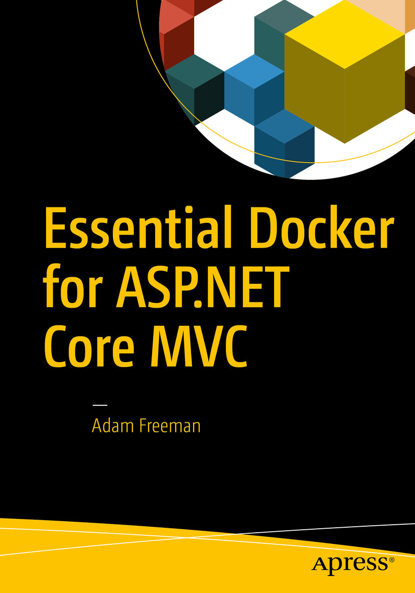 Freeman, Adam - Essential Docker for ASP.NET Core MVC, ebook