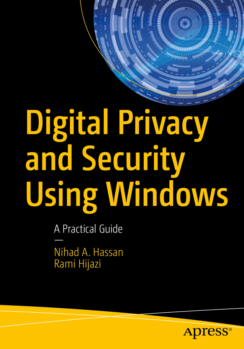 Hassan, Nihad A. - Digital Privacy and Security Using Windows, ebook