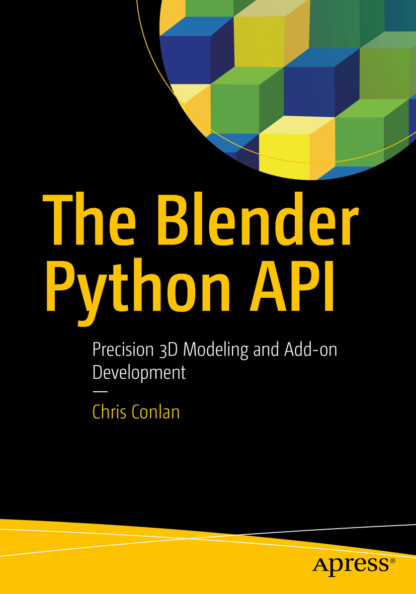 Conlan, Chris - The Blender Python API, ebook