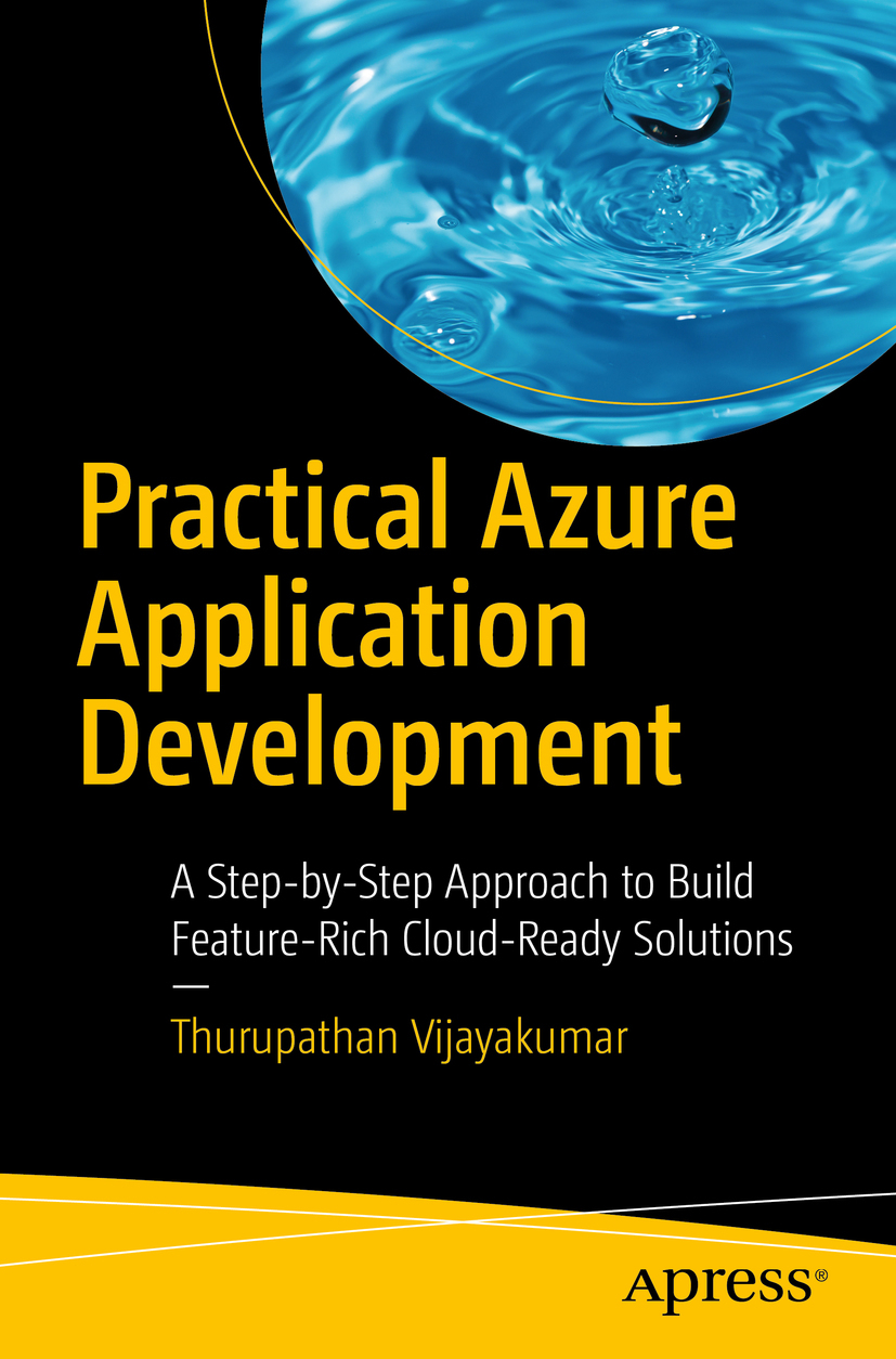 Vijayakumar, Thurupathan - Practical Azure Application Development, ebook